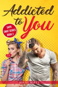 Addicted to You by Nikki Mays