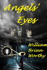 Angels' Eyes by William Brian Worthy