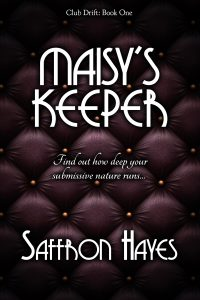 Maisy's Keeper by Saffron Hayes