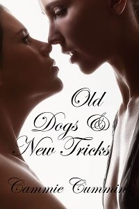 Old Dogs & New Tricks by Cammie Cummins