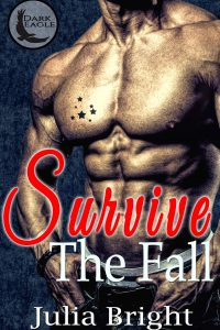 Survive The Fall by Julia Bright