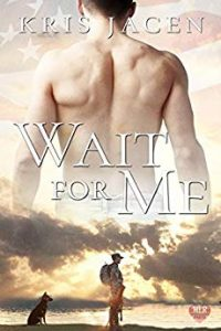 Wait For Me by Kris Jacen