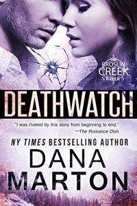 Deathwatch by Dana Marton