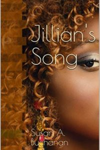 Jillian's Song by Susan A. Buchanan