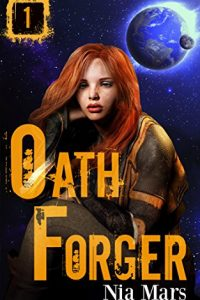 Oath Forger #1 by Nia Mars