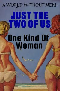 Just The Two Of Us / One Kind Of Woman by Barbara Brooks