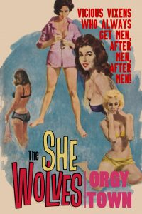 The She Wolves / Orgy Town by Jay Carr