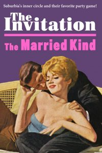 The Invitation / The Married Kind by Bette Held