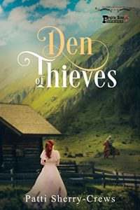 Den of Thieves by Patti Sherry-Crews