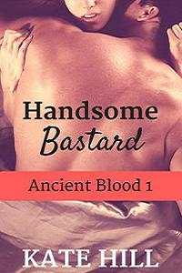 Handsome Bastard by Kate Hill
