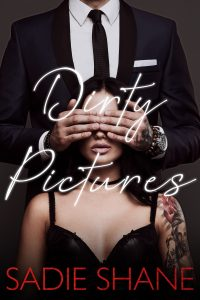 Dirty Pictures by Sadie Shane