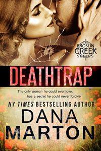 Deathtrap by Dana Marton