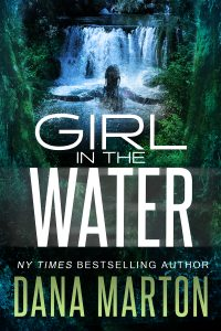 Girl In The Water by Dana Marton