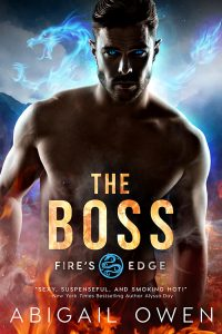 The Boss (Fire's Edge #1) by Abigail Owen