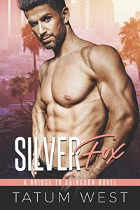 Silver Fox by Tatum West