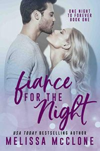 Fiancé for the night by Melissa McClone