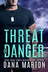 Threat of Danger by Dana Marton
