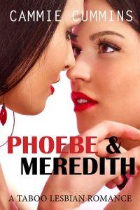 Phoebe & Meredith by Cammie Cummins