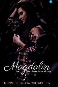 Magdalin by Munmun Singha Chowdhury