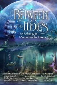 Between the Tides by Darlene Kuncytes, et. al.