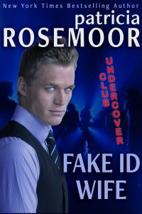 Fake ID Wife by Patricia Rosemoor