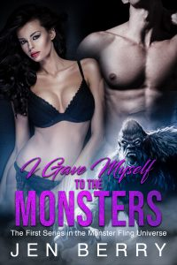 I Gave Myself to the Monsters by Jen Berry
