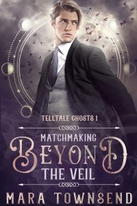 Matchmaking Beyond the Veil by Mara Townsend