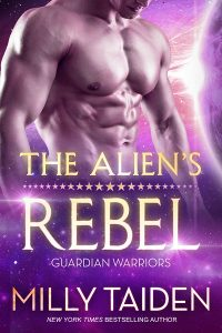 The Alien's Rebel by Milly Taiden