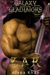 Zar: Book One in the Galaxy Gladiators Series by Alana Khan