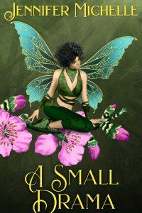 A Small Drama by Jennifer Michelle