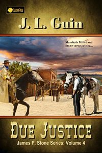 Due Justice by J.L. Guin