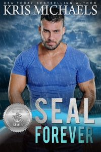 SEAL Forever by Kris Micheals