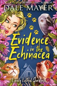 Evidence in the Echinacea by Dale Mayer
