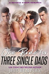 One Bride for Three Single Dads by Jess Bentley