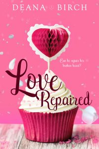 Love Repaired by Deana Birch