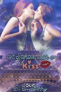 It Started with a Kiss by S. S. Barry