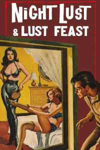 Night Lust / Lust Feast by Ken Gardner