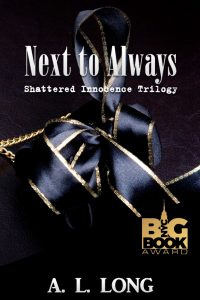Next to Always by A.L. Long