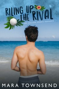Riling Up the Rival by Mara Townsend